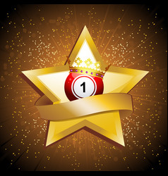 Bingo ball crown over gold star with banner vector