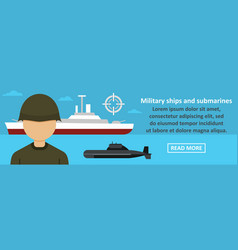 military ships and submarines banner horizontal vector image