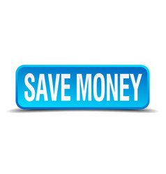 Save money blue 3d realistic square isolated vector