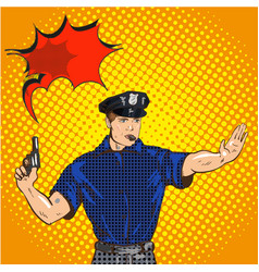 retro police officer stop gesture pop art retro vector image