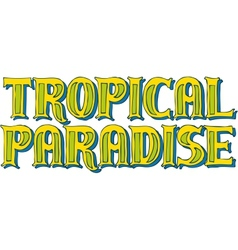 Tropical paradise logo vector