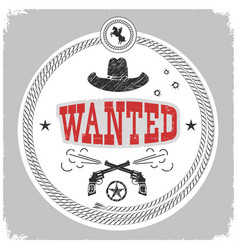 wanted label with cowboy decotarion isolated on vector image