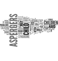 what are the signs of aspergers syndrome text vector image