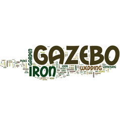 The iron gazebo text background word cloud concept vector