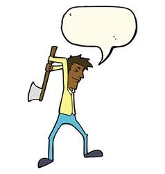 Cartoon man swinging axe with speech bubble vector