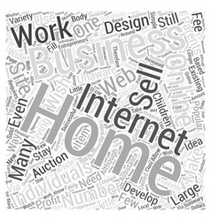 Work from home successful internet businesses word vector