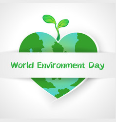 World environment day concept love the world vector