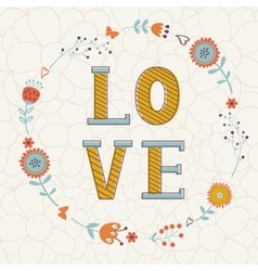Elegant card with love word in floral wreath vector
