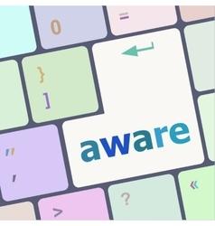 Aware word on keyboard key notebook computer vector