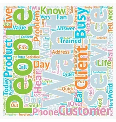 Customers who rave about you and your service text vector