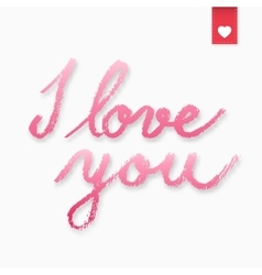 I love you hand drawn lettering vector