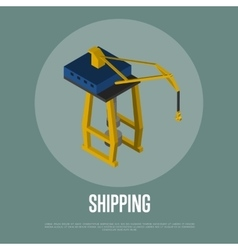Shipping isometric banner with freight crane vector