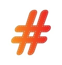 Hashtag sign Orange applique vector image vector image