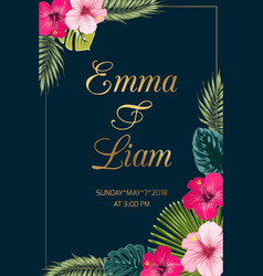 Tropical wedding invitation hibiscus exotic leaves vector
