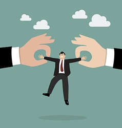 Boss hands are fighting for important businessman vector image