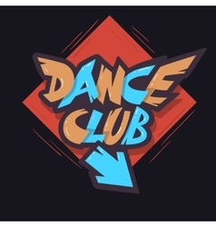 Dance club graffiti aesthetic signboard design vector