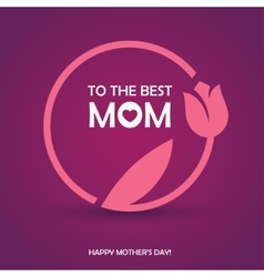 Mothers day womens day or birthday greeting card vector