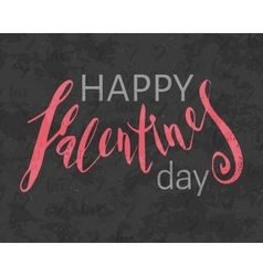 Grunge textured happy valentines day inscription vector