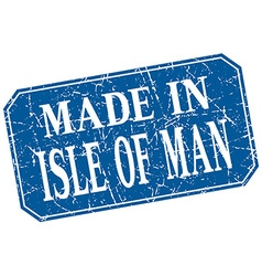 Made in isle of man blue square grunge stamp vector