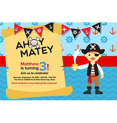 Ahoy Matey Pirate Boy Birthday Invitation Card vector image vector image