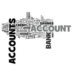 what are the types of bank accounts text word vector image vector image