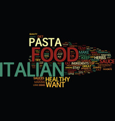 The italian food diet text background word cloud vector