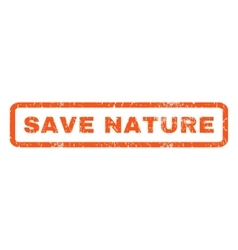 Save nature rubber stamp vector