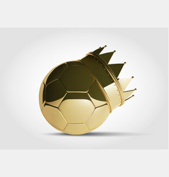 Gold football or soccer ball with golden crown vector