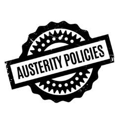 Austerity policies rubber stamp vector