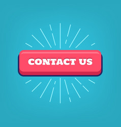 contact us button with rays vector image vector image