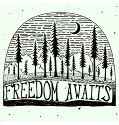 Freedom awaits grungy handdrawn quote poster vector