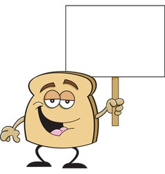 Cartoon piece of toast holding a sign vector