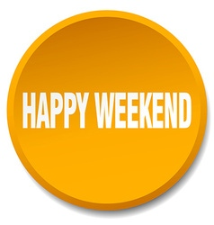 Happy weekend orange round flat isolated push vector