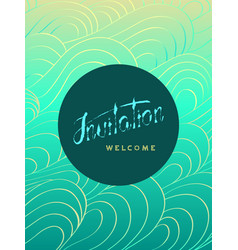 Invitation and welcome card on aqua background vector