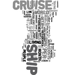 You too can live on a cruise ship text word cloud vector