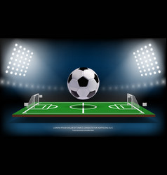 football or soccer playing field and 3d ball vector image vector image