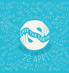 earth day poster hands shaped looks like the vector image