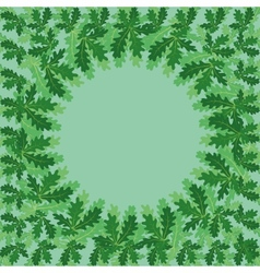 Round frame of oak leaves vector image
