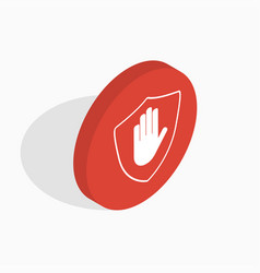 Isometric shield with hand block icon stop hand vector