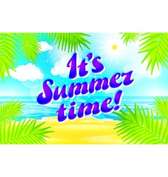 Beautiful landscape with text summer time summer vector