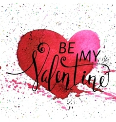 Inscription Be my Valentine vector image vector image