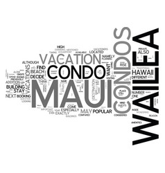 What are wailea maui condos text word cloud vector