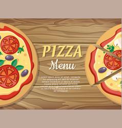 pizza menu banner for pizzeria restaurant ad vector image