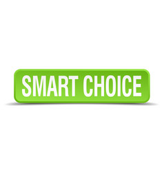 Smart choice vector