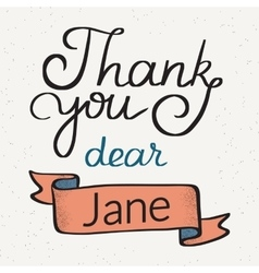 Thank you dear jane handwritten design vector