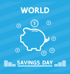 world savings day design for business vector image vector image