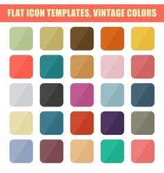 Set Of Flat App Icon Templates Backgrounds Vintage vector image vector image