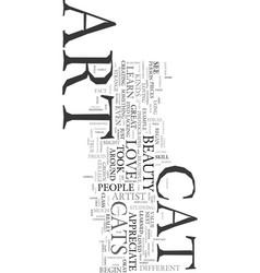 You ve gotta love cat art text word cloud concept vector