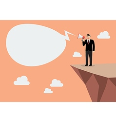 Businessman with a megaphone on the cliff vector