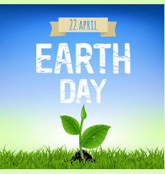 Earth day card with young plant vector